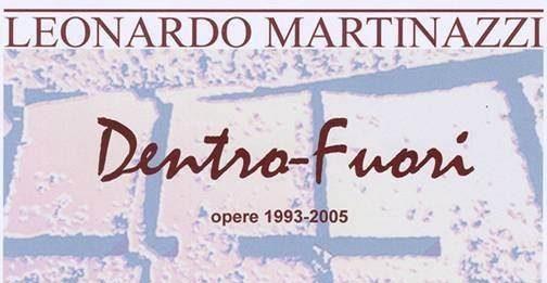 Leonardo Martinazzi – Dentro-Fuori