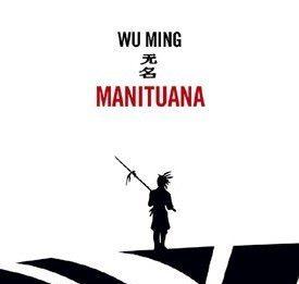 Wu Ming – Manituana