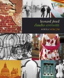 Leonard Freed / Claudio Corrivetti – VeniceVenezia
