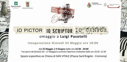 Luigi Pasotelli – Io pictor io scriptor io cantor