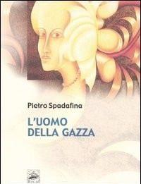 Pietro Spadafina – Alla ricerca delle ali interiori