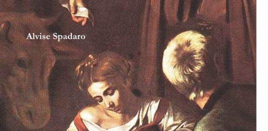Alvise Spadaro – Caravaggio in Sicilia. Il percorso smarrito
