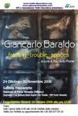Giancarlo Baraldo – Framing Trouble Spaces. Solo exhibition