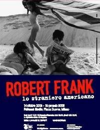 Robert Frank – Lo straniero americano