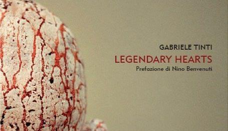 Gabriele Tinti – Legendary hearts