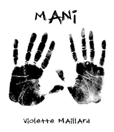 Violette Maillard – Mani