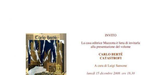 Carlo Bertè – Catastrofi