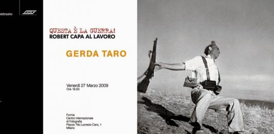 Robert Capa – Così è la guerra! / Gerda Taro – War photography and propaganda are inseparable!