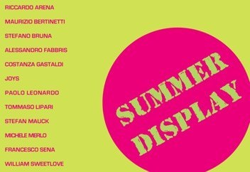 Summer display. A group show