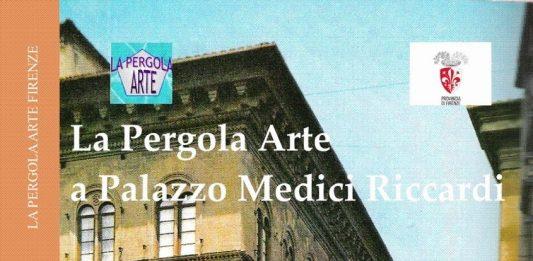 La Pergola Arte a Palazzo Medici Riccardi
