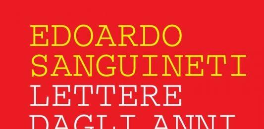 Edoardo Sanguineti – Lettere dagli Anni Cinquanta