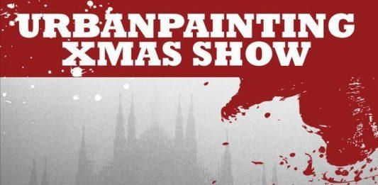 UPXS – UrbanPainting Xmas Show