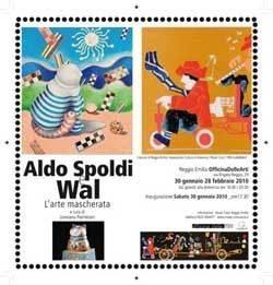 Aldo Spoldi / Wal – L'arte mascherata