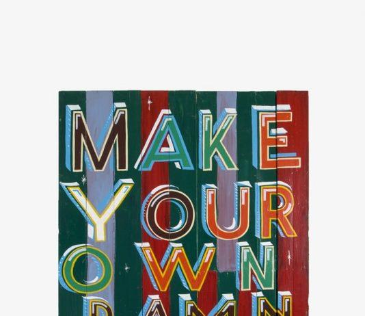 Bob and Roberta Smith – Make your own damn art