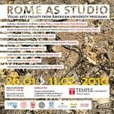 Rome as Studio: Visual Arts Faculty From American University Programs