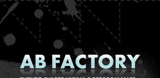 Ab Factory. Evento d'arte visiva  e performance