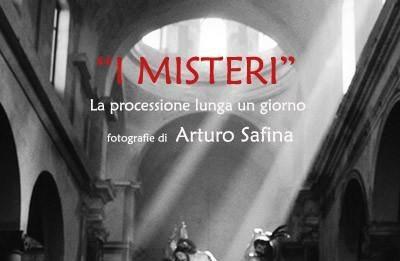 Arturo Safìna – I Misteri. La processione lunga un giorno