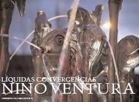Nino Ventura – Liquidas Convergencias