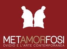 metAMORfosi – Ovidio e l'arte contemporanea