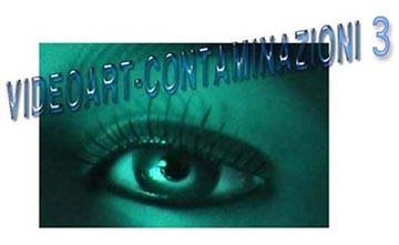 Videoart – Contaminazioni 3