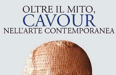 Oltre il mito. Cavour nell'arte contemporanea