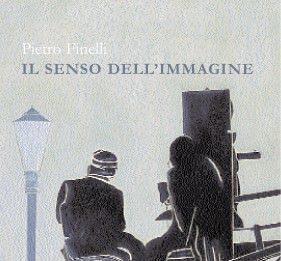 Pietro Finelli – Il senso dell'immagine
