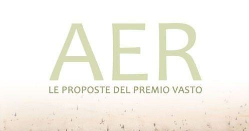 Aer. Le proposte del Premio Vasto – IncontrArti 2010
