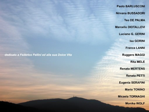 Dedicato a Federico Fellini ed alla sua Dolce Vita