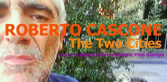 Roberto Cascone – The two cities