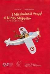 I mirabolanti viaggi di Nicky Stoppino. Luoghi italiani Patrimonio Unesco