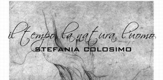 Stefania Colosimo – Il tempo la natura l'uomo