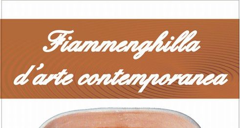Fiammenghilla d'arte contemporanea. Ceramica……