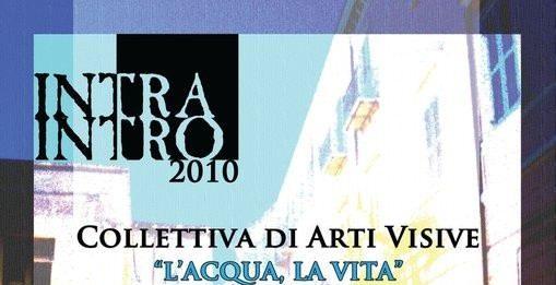 Intra Intro 2010: L'Acqua La Vita
