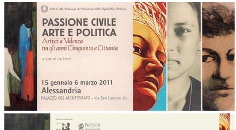 Passione civile arte e politica.  Artisti a Valenza tra gli anni Cinquanta e Ottanta