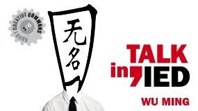 Talking IED – Wu Ming