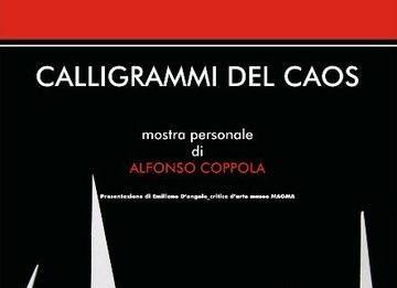 Alfonso Coppola – Calligrammi del caos