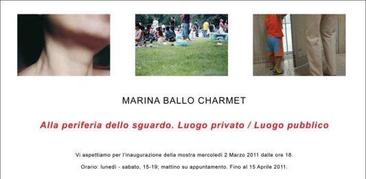 Marina Ballo Charmet – Periferia dello sguardo. Luogo privato luogo pubblico
