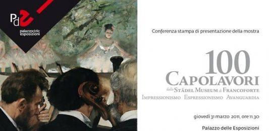 100 capolavori dallo Städel Museum di Francoforte. Impressionismo Espressionismo Avanguardia
