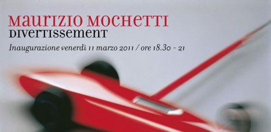 Maurizio Mochetti – Divertissement