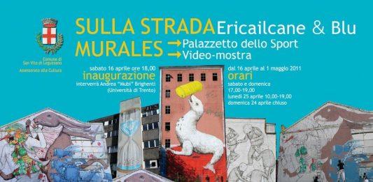 Ericailcane & Blu – Sulla strada