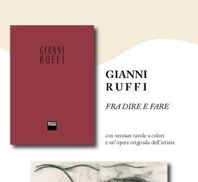 Gianni Ruffi – Fra dire e fare…