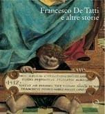 Francesco De Tatti e altre storie