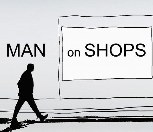 MAN ON SHOPS