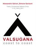 Alessandro Galvan / Simone Gardumi – Valsugana coast to coast