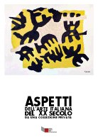 Aspetti  dell'arte italiana del XX secolo da una collezione privata
