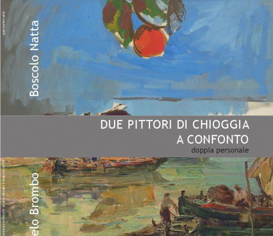 Due pittori di Chioggia a confronto: Angelo Brombo e Domenico Boscolo Natta