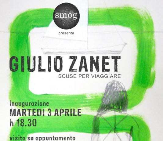 Giulio Zanet – Scuse per viaggiare