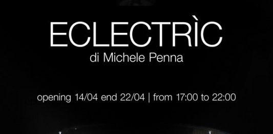 Re-StArt: Michele Penna – Eclectrìc