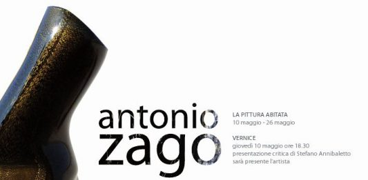 Antonio Zago – La pittura abitata