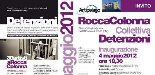 Detenzioni.  30 artisti a Rocca Colonna